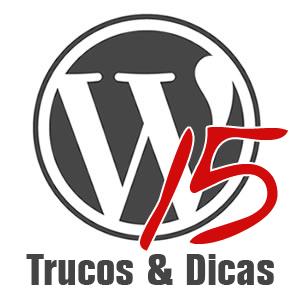 15 Trucos e dicas para wordpress