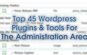 Top 45 Plugins e Ferramentas para a area de administracao do WordPress